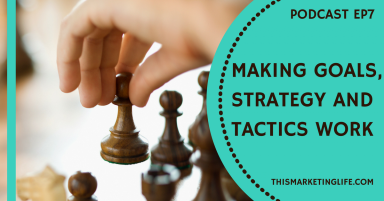 Make Your Goals Strategy and Tactics Work